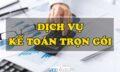 Top 1 Dịch vụ kế toán tại Tphcm tháng 09 năm 2021, Dịch vụ kế toán tại Tphcm tháng 09 , Dịch vụ kế toán tại Tphcm